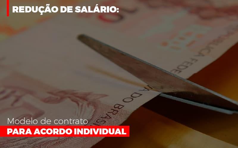 Reducao De Salario Modelo De Contrato Para Acordo Individual - Notícias e Artigos Contábeis