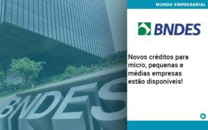 Novos Creditos Para Micro Pequenas E Medias Empresas Estao Disponiveis - contabilità.sig | Soluções Inteligentes em Gestão