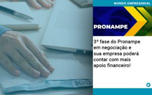 3 Fase Do Pronampe Em Negociacao E Sua Empresa Podera Contar Com Mais Apoio Financeiro - contabilità.sig | Soluções Inteligentes em Gestão