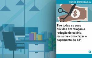 Tire Todas As Suas Duvidas Em Relacao A Reducao De Salario Inclusive Como Fazer O Pagamento Do 13 - contabilità.sig | Soluções Inteligentes em Gestão
