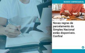 Novas Regras De Parcelamento Do Simples Nacional Estao Disponiveis Confira - contabilità.sig | Soluções Inteligentes em Gestão