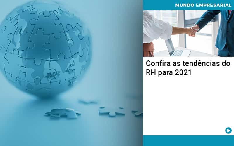 Confira As Tendencias Do Rh Para 2021 - contabilità.sig | Soluções Inteligentes em Gestão