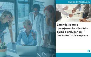 Planejamento Tributario Porque A Maioria Das Empresas Paga Impostos Excessivos - contabilità.sig | Soluções Inteligentes em Gestão