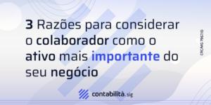 Dimensoes Blog 3 Motivos - contabilità.sig   Soluções Inteligentes em Gestão